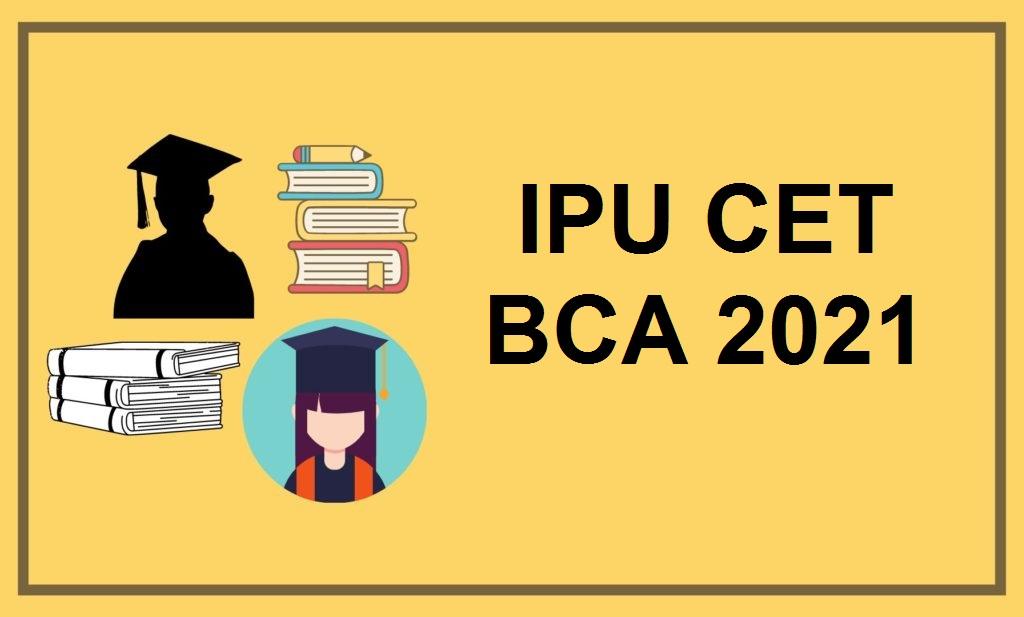 IPU CET BCA 2021